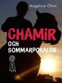 Chamir och sommarpokalen