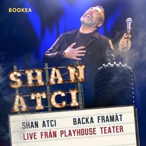 Shan Atci - Backa framåt (ljudbok) av Shan Atci