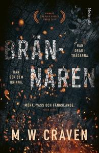 Brännaren (e-bok) av M. W. Craven