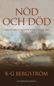Nöd och död. Den ryska ockupationen i norr 1809