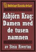 Asbjörn Krag: Damen med de tusen namnen. Återutgivning av text från 1914