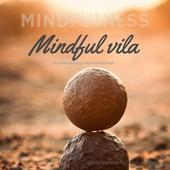 Mindful vila