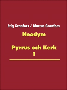 Neodym (e-bok) av Stig Granfors, Marcus Granfor