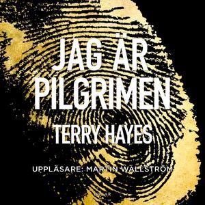 Jag är Pilgrimen (ljudbok) av Terry Hayes