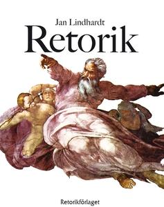 Retorik (e-bok) av Jan Lindhardt