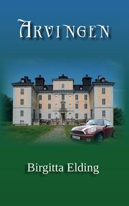 Arvingen (e-bok) av Birgitta Elding