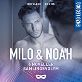 Milo & Noah samlingsvolym (6 noveller)