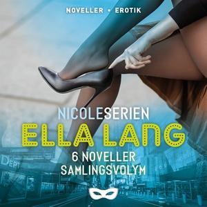 Nicoleserien samlingsvolym (6 noveller) (ljudbo