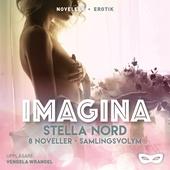 Stella Nord: Imagina 8 noveller Samlingsvolym