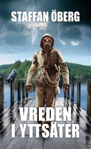 Vreden i Yttsäter (e-bok) av Staffan Öberg
