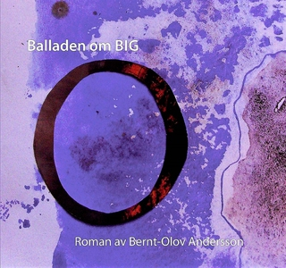 Balladen om Big O (ljudbok) av Bernt-Olov Ander