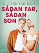 Sådan far, sådan son - erotisk novell