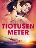 Tiotusen meter- erotisk novell