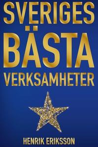 Sveriges bästa verksamheter (e-bok) av Henrik E