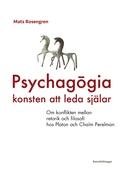 Psychagogia – konsten att leda själar