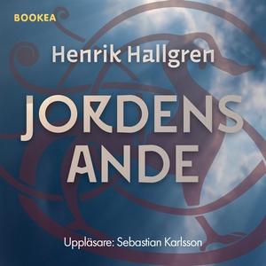 Jordens ande (ljudbok) av Henrik Hallgren