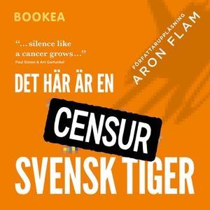 Det här är en svensk tiger (ljudbok) av Aron Fl