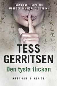 Den tysta flickan (e-bok) av Tess Gerritsen