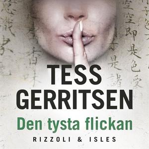 Den tysta flickan (ljudbok) av Tess Gerritsen