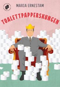 Toalettpapperskungen (e-bok) av Maria Ernestam