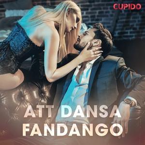 Att dansa fandango (ljudbok) av Cupido