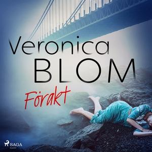 Förakt (ljudbok) av Veronica Blom