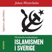 Islamismen i Sverige - Muslimska Brödraskapet