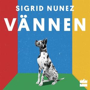 Vännen (ljudbok) av Sigrid Nunez