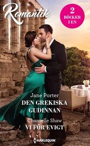 Den grekiska gudinnan/Vi för evigt (e-bok) av C