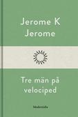 Tre män på velociped