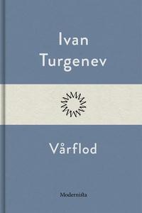 Vårflod (e-bok) av Ivan Turgenjev