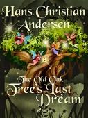 The Old Oak Tree's Last Dream