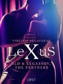 LeXuS: Ild & Legassov, The Partners - Erotic Dystopia