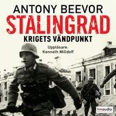 Stalingrad. Krigets vändpunkt