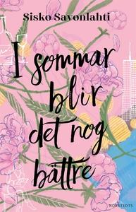 I sommar blir det nog bättre (e-bok) av Sisko S