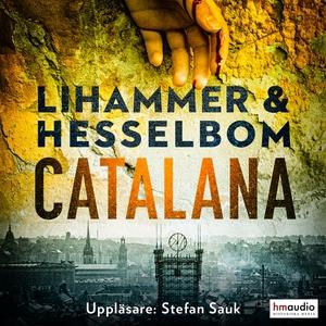 Catalana (ljudbok) av Anna Lihammer, Ted Hessel