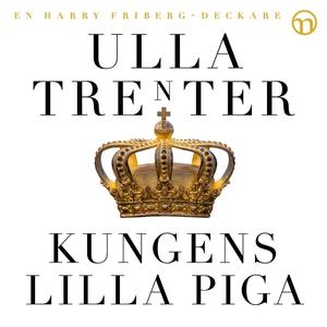 Kungens lilla piga (ljudbok) av Ulla Trenter