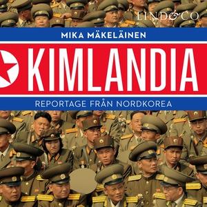 Kimlandia (ljudbok) av Mika Mäkeläinen
