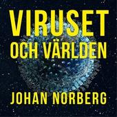 Viruset och världen : Är det nu globaliseringen dör?