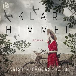 Klar himmel (ljudbok) av Kristin Fägerskjöld