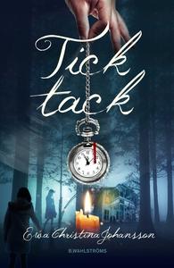 Tick tack (e-bok) av Ewa Christina Johansson