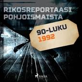 Rikosreportaasi Pohjoismaista 1992