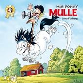 Min ponny Mulle