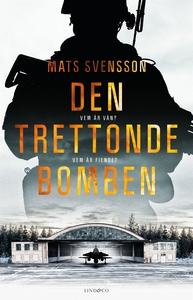 Den trettonde bomben (e-bok) av Mats Svensson