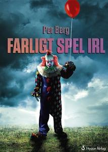 Farligt spel IRL (ljudbok) av Per Berg