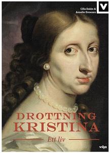 Drottning Kristina - Ett liv (ljudbok) av Annel