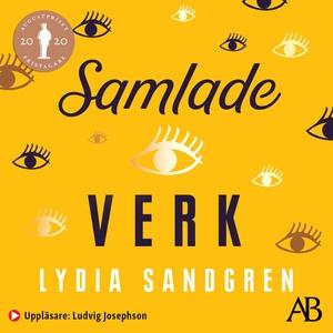 Samlade verk (ljudbok) av Lydia Sandgren