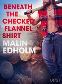 Beneath the Checked Flannel Shirt - Erotic Short Story