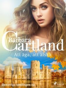 Att äga, att älska (e-bok) av Barbara Cartland