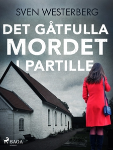 Det gåtfulla mordet i Partille (e-bok) av Sven